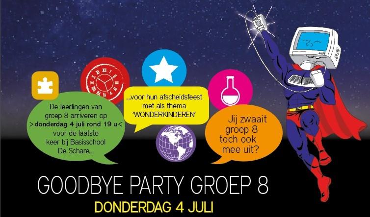 Goodbye Party groep 8 Basisschool De Schare op donderdag 4 juli aanvang 19:00 uur